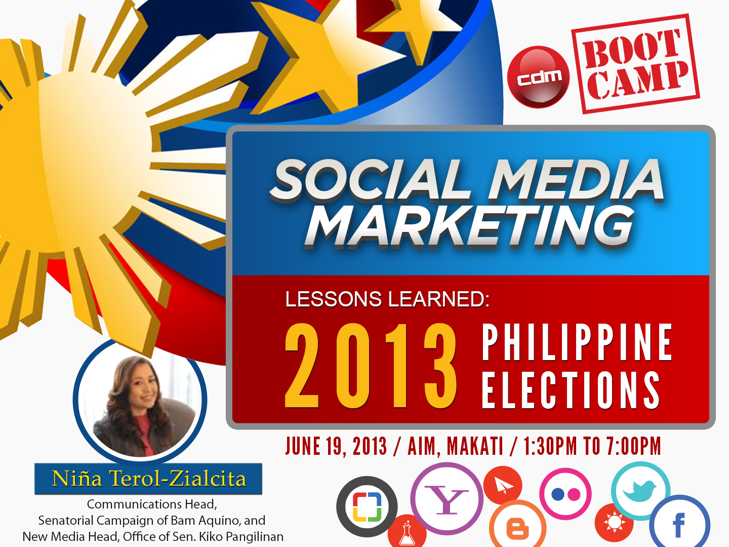 CDM Bootcamp - Social Media Marketing - Lessons learned from the 2013 elections (with Niña Terol-Zialcita)